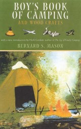 Boy's Book of Camping and Wood Crafts | Bernard Sterling Mason |