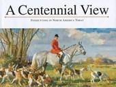 A Centennial View
