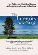 The Integrity Advantage | Adrian Gostick |