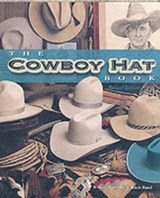 The Cowboy Hat Book | Reynolds, William ; Rand, Ritch |