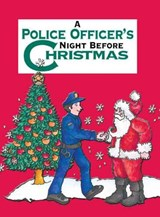 A Police Officer's Night Before Christmas | Sue Carabine |