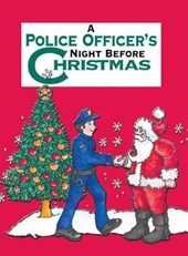 A Police Officer's Night Before Christmas