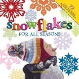 Snowflakes for All Seasons | Cindy Higham |