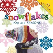 Snowflakes for All Seasons