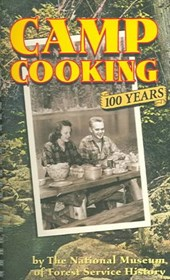 Camp Cooking | National Museum Of Forest Service History |
