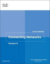 Connecting Networks, Version 6 Course Booklet