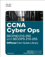 CCNA Cyber Ops (SECFND #210-250 and SECOPS #210-255) Officia | Omar Santos |