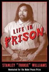 "Life in Prison | Stanley ""tookie"" Williams 