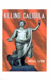 Killing Caligula | Yatron |
