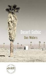 Desert Gothic | Don Waters |