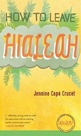 How to Leave Hialeah | Jennine Capo Crucet |