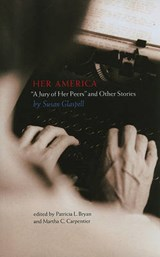 Her America | Susan Glaspell |