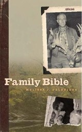 Family Bible | Melissa J. Delbridge |