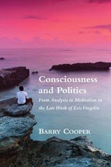 Consciousness and Politics | Barry Cooper |