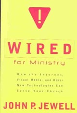 Wired for Ministry | John P Jewell |