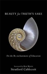 Beauty for Truth's Sake | Stratford Caldecott |