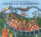 PUTUMAYO PRESENTS: AMERICAN PLAYGROUND | auteur onbekend |