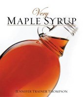 Very Maple Syrup | Jennifer Trainer Thompson |