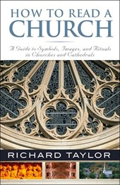 How to Read a Church | Richard Taylor |