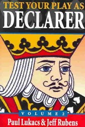 Test Your Play as Declarer Volume