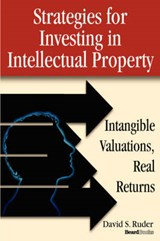 Strategies for Investing in Intellectual Property | David S. Ruder |