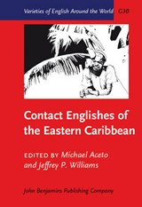 Contact Englishes of the Eastern Caribbean | auteur onbekend |