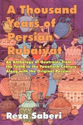 A Thousand Years of Persian Rubaiyat