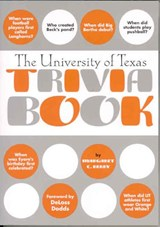 The University of Texas Trivia Book | Margaret Catherine Berry |