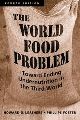 The World Food Problem | Leathers, Howard D. ; Foster, Phillips |