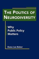 The Politics of Neurodiversity | Dana Lee Baker |