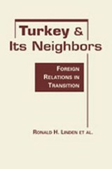 Turkey and Its Neighbors | Ronald H.; Linden |