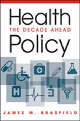 Health Policy | James M. Brasfield |