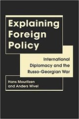 Explaining Foreign Policy | Mouritzen, Hans; Wivel, Anders |
