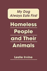 My Dog Always Eats First | Leslie Irvine |