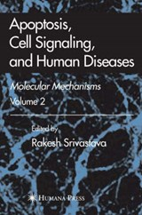 Apoptosis, Cell Signaling, and Human Diseases | auteur onbekend |