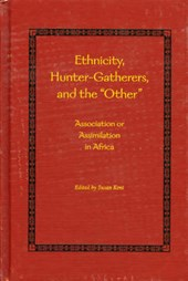 Ethnicity, Hunter-Gatherers, and the Other | Susan Hunt |