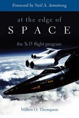 At the Edge of Space | Milton O. Thompson |
