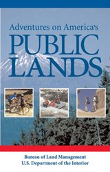 Adventures on America's Public Lands | Tisdale, Mary E. ; Booth, Bibi |