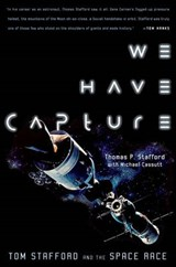 We Have Capture | Stafford, Thomas P. ; Cassutt, Michael |
