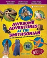 Awesome Adventures at the Smithsonian | Emily B. Korrell |
