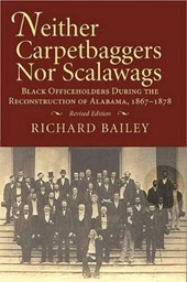 Neither Carpetbaggers Nor Scalawags
