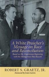 A White Preacher's Message on Race & Reconciliation