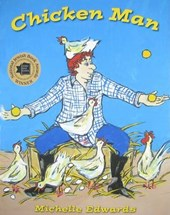 Chicken Man | Michelle Edwards |