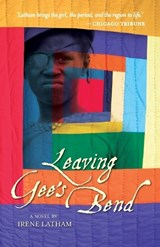 Leaving Gee's Bend | Irene Latham |