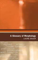 A Glossary Of Morphology | Laurie Bauer |