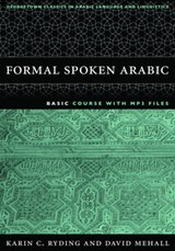 FORMAL SPOKEN ARABIC | Ryding, Karin C. ; Mehall, David J. |