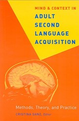 Mind And Context in Adult Second Language Acquisition |  |