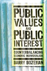 Public Values and Public Interest | Barry Bozeman |
