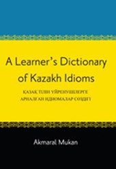 A Learner's Dictionary of Kazakh Idioms