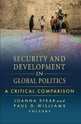 Security and Development in Global Politics | SPEAR,  Joanna |